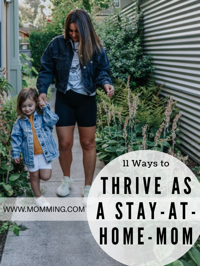 11 Ways to Thrive as a Stay at Home Mom