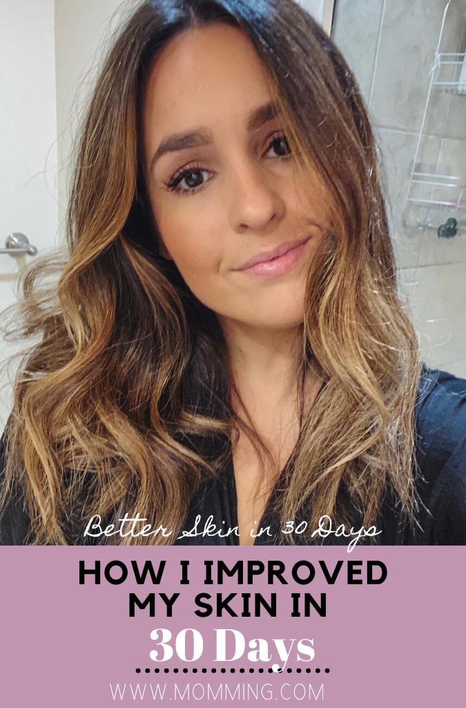 Better Skin in 30 Days