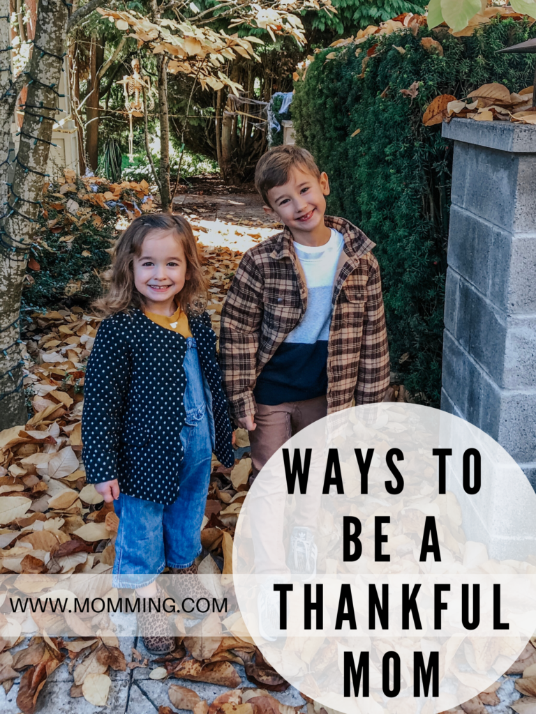 Ways to be a Thankful Mom